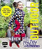 Outdoor nähen für Kids: Softshell, Fleece, Sweat, Bade-Lycra & Co. -...
